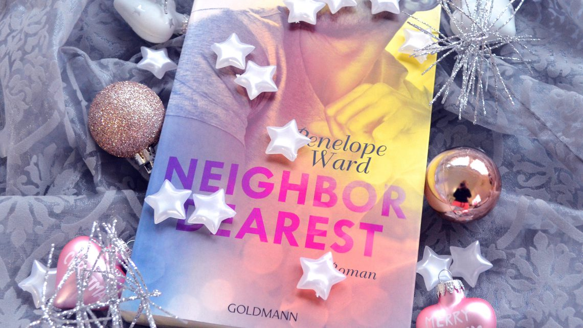 Rezension: Neighbour Dearest von Penelope Ward